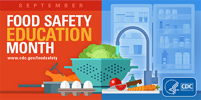 September Food Safety Education Month www.cdc.gov/foodsafety cdc