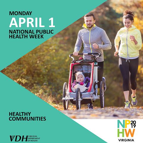 Monday. April 1. National Public Health Week. Health Communities. NOHW 2019 Virginia. Virginia Department of Health. Family jogging.
