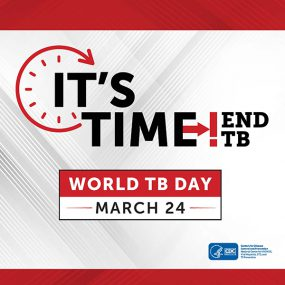 It's Time to End TB. World TB Day. March 24