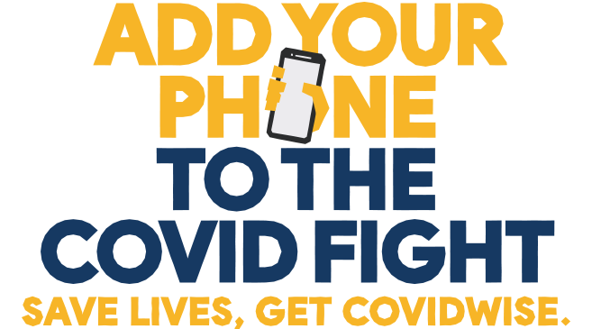 COVIDWISE - Add Your Phone to the COVID Fight