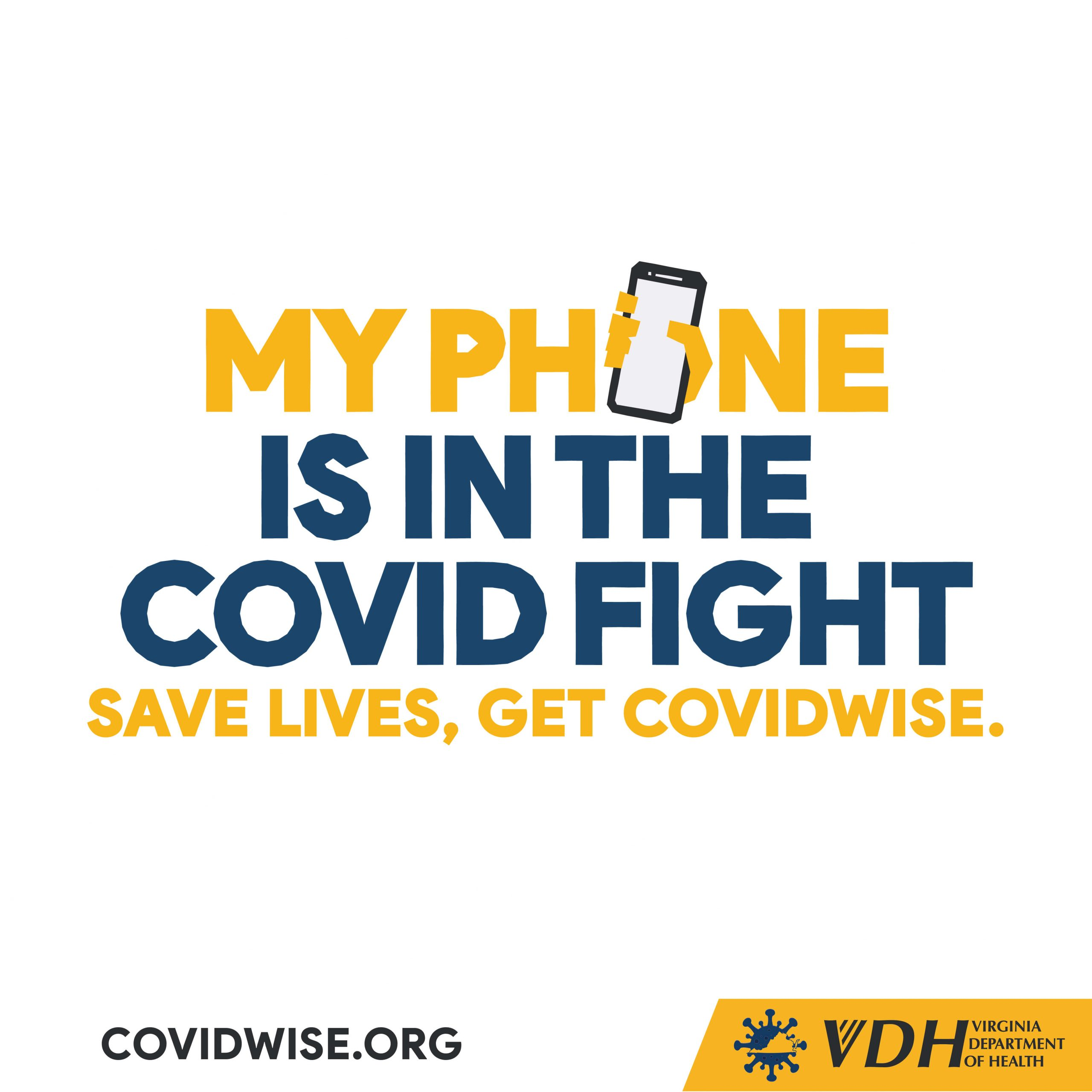 COVIDWISE - My Phone is in the COVID Fight