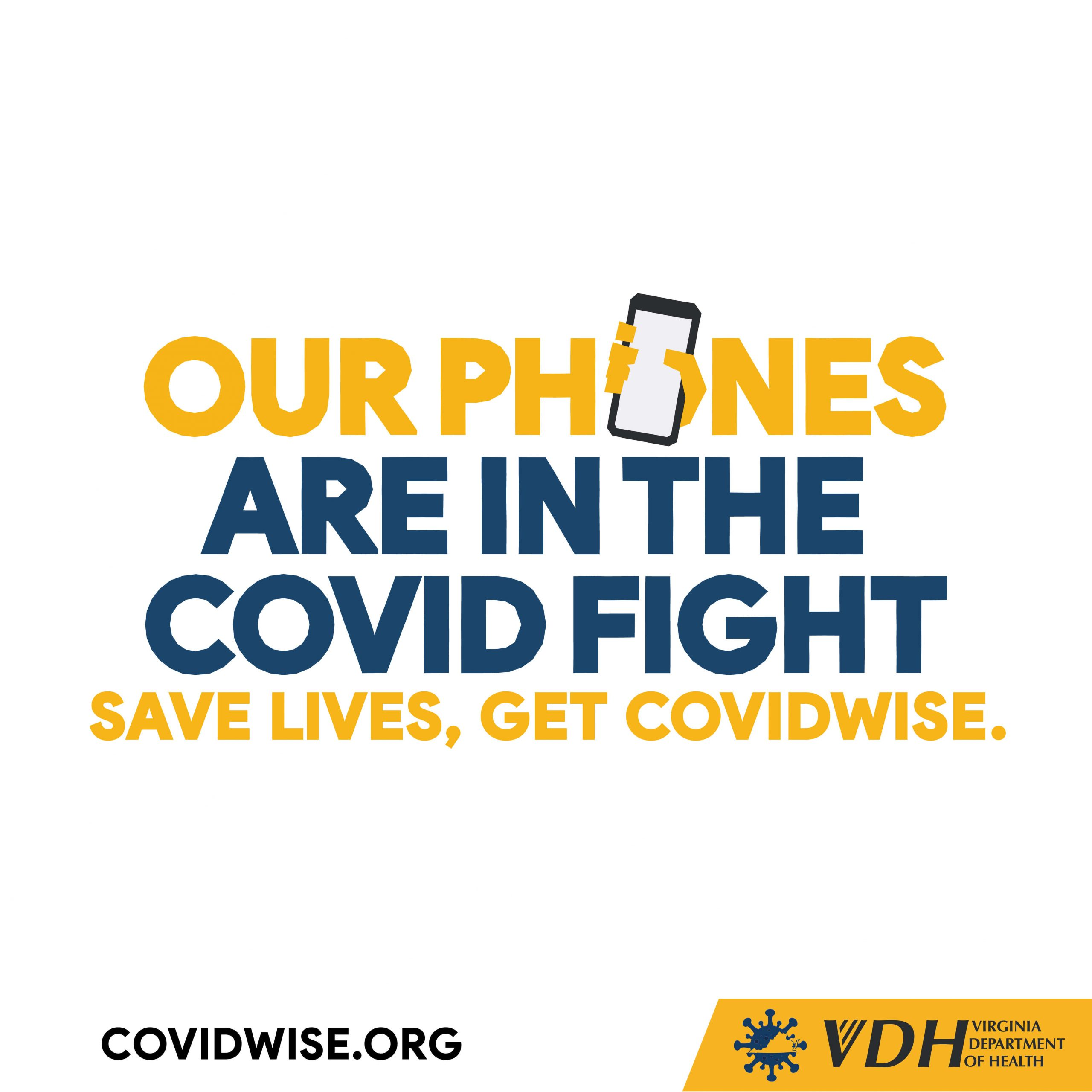 COVIDWISE - Our Phones Are in the COVID Fight