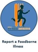 Click here to: Report A Foodborne Illness