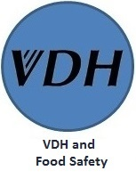 Click here to learn about: VDH and Food Safety