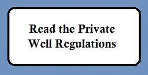 Read the private well regulations