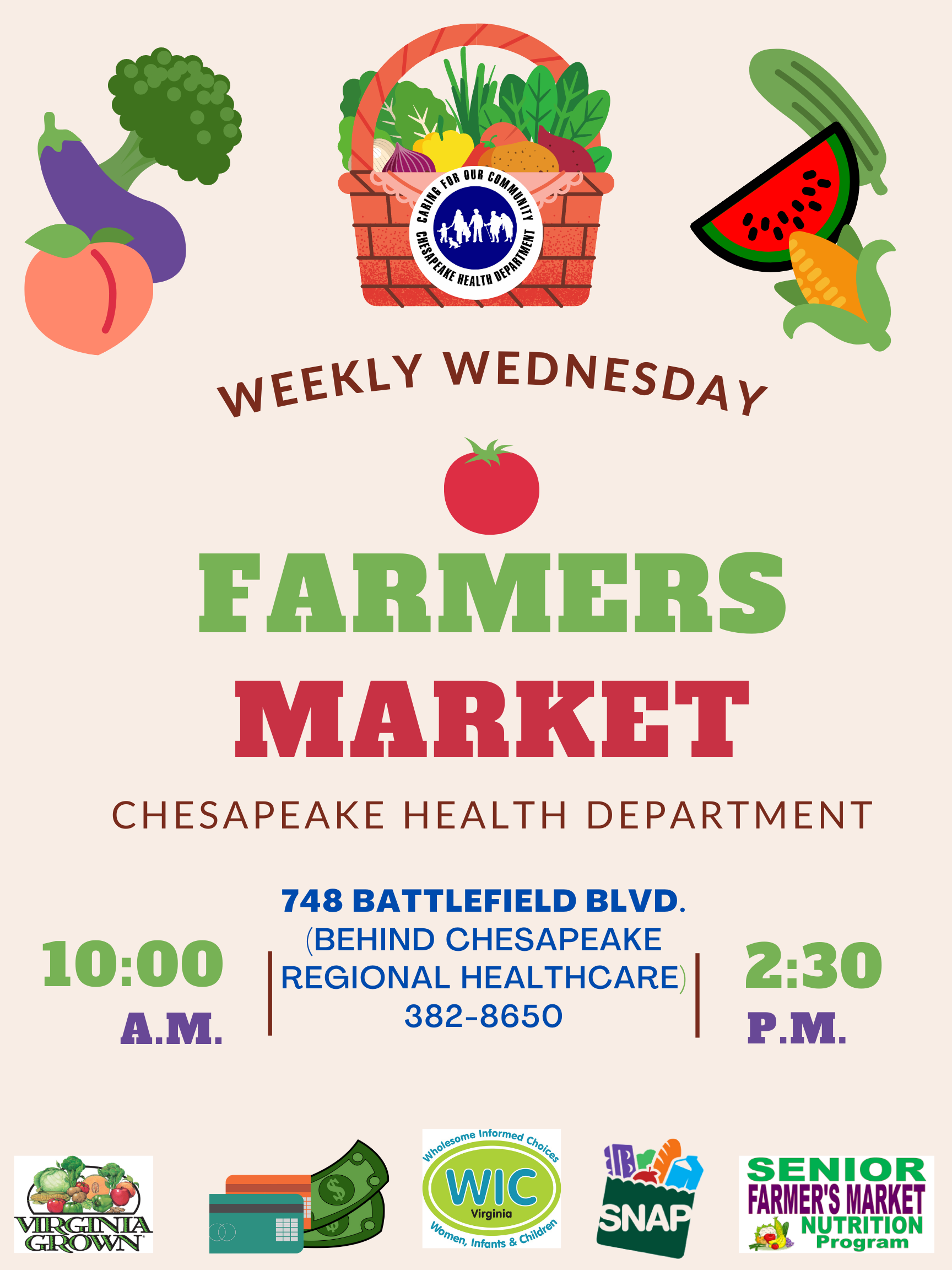 Weekly Wednesday Farmers Market at Chesapeake Health Department from 10:00 AM to 2:30 PM.